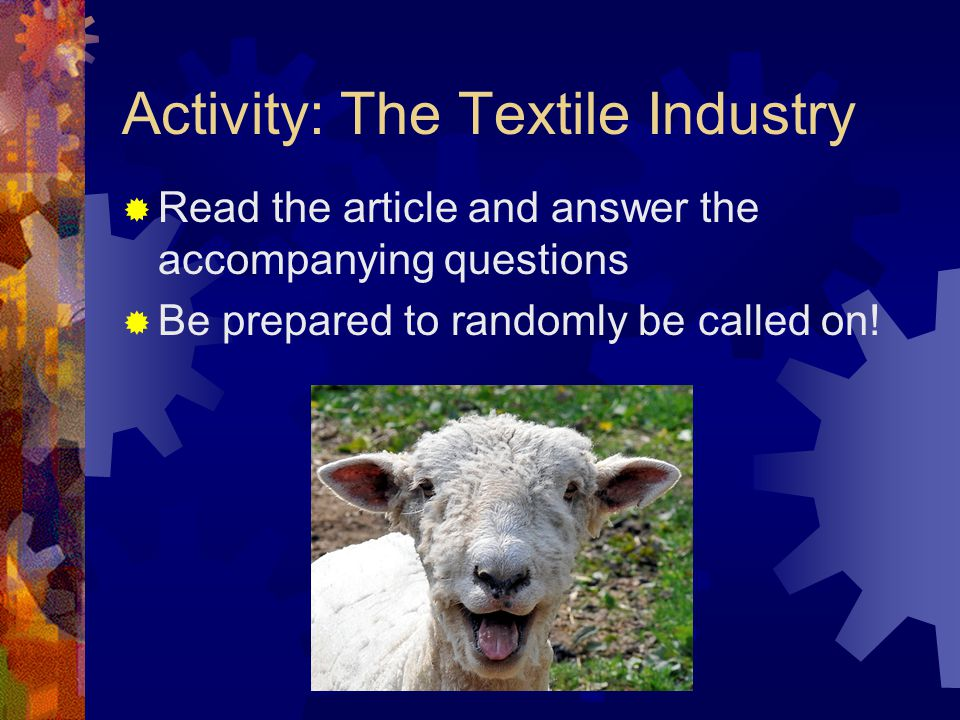 Activity: The Textile Industry