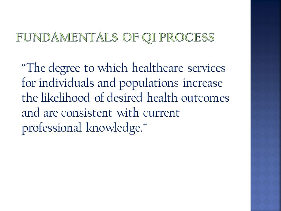 Fundamentals of QI Process