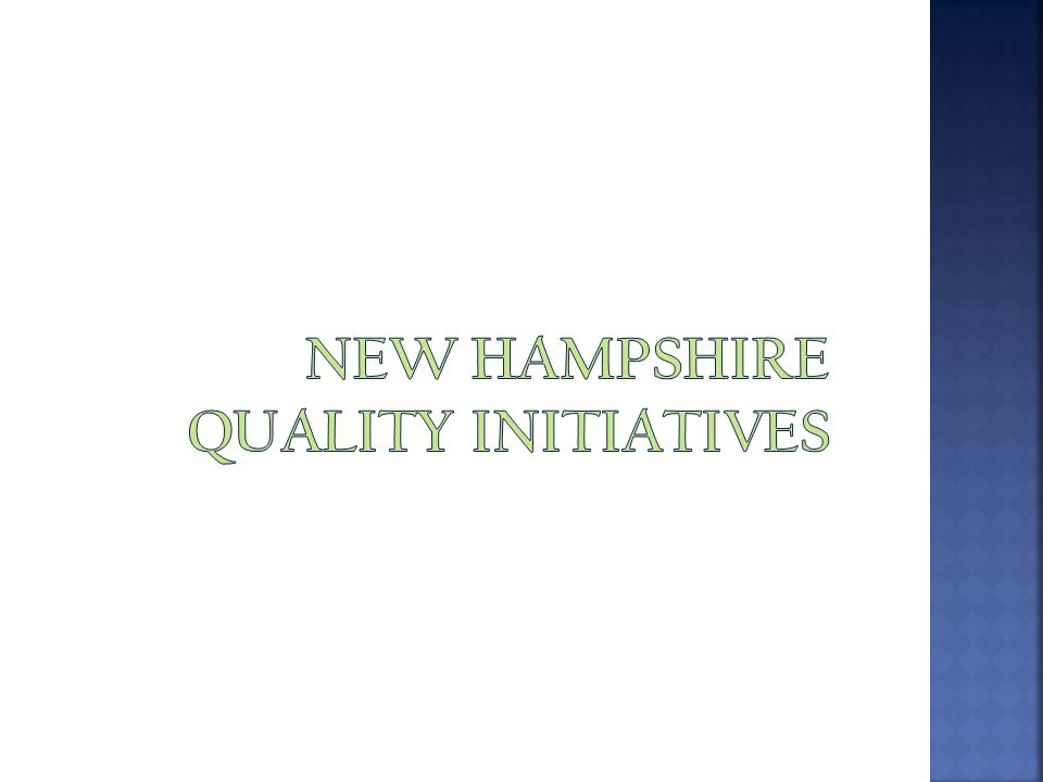 New Hampshire quality initiatives