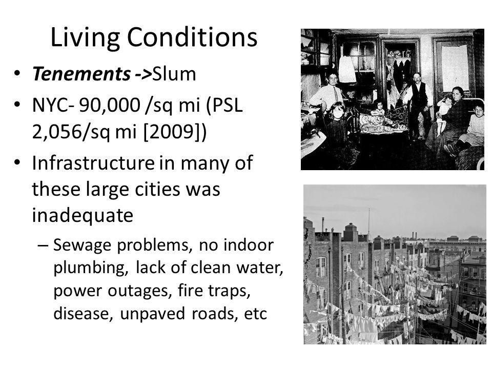 Living Conditions Tenements ->Slum