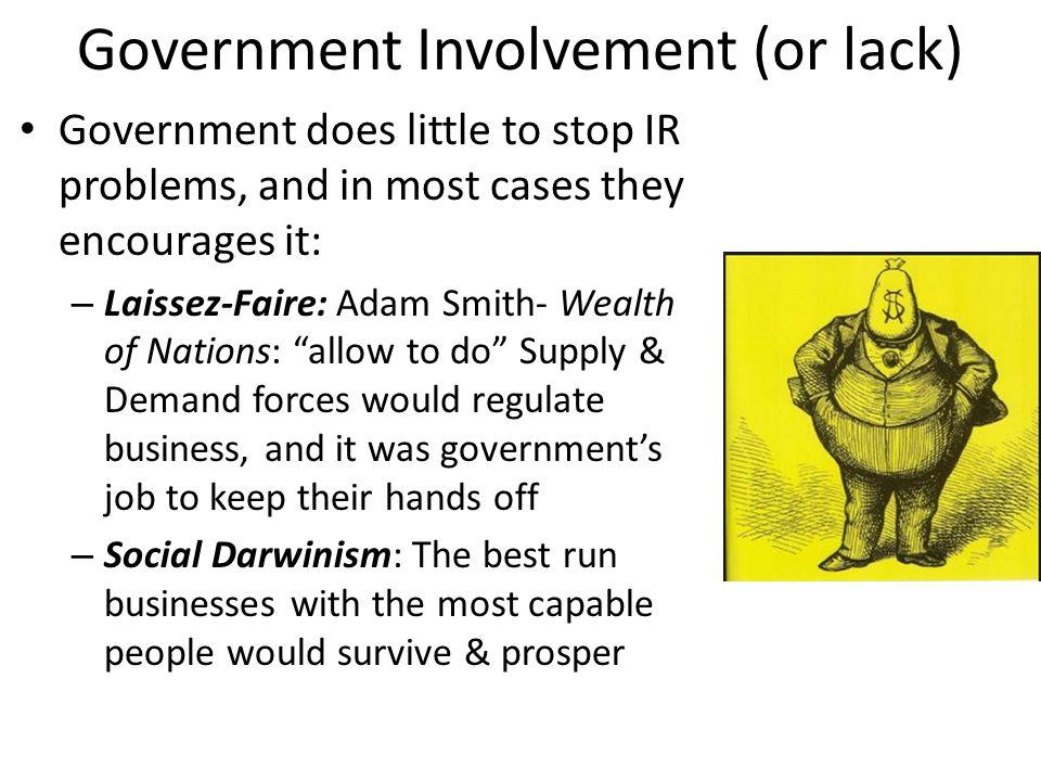 Government Involvement (or lack)