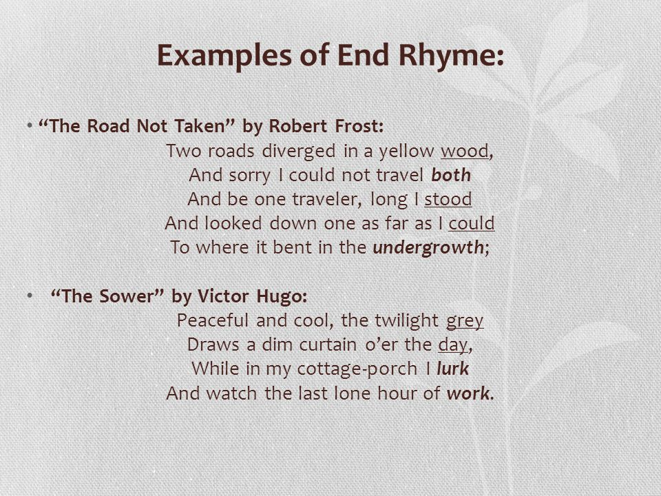 Examples of End Rhyme: The Road Not Taken by Robert Frost: