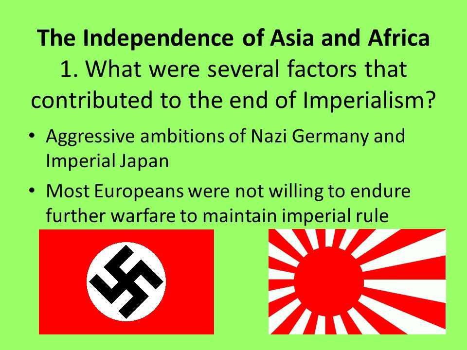 The Independence of Asia and Africa
