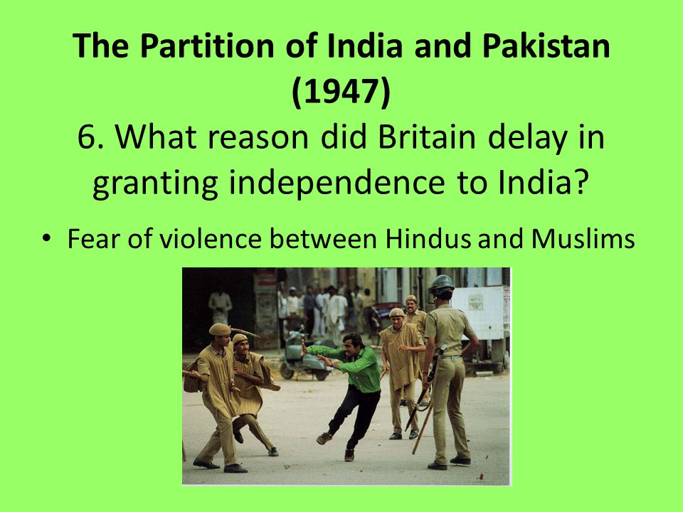 The Partition of India and Pakistan (1947)