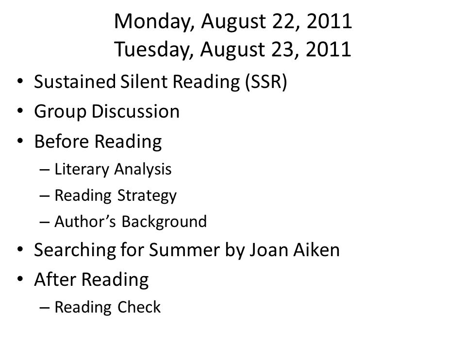Monday, August 22, 2011 Tuesday, August 23, 2011