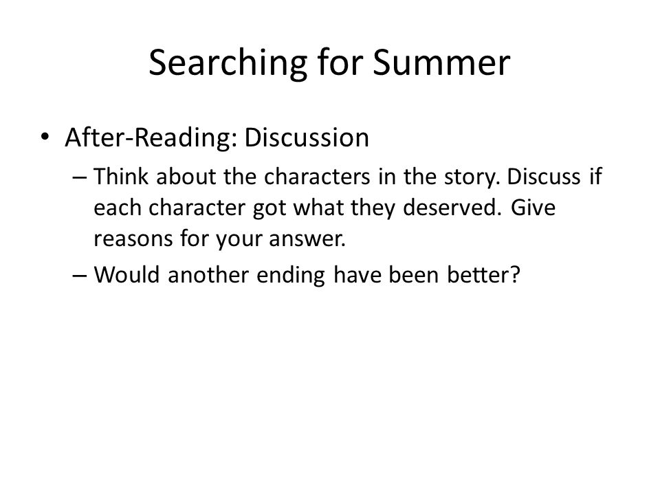 Searching for Summer After-Reading: Discussion