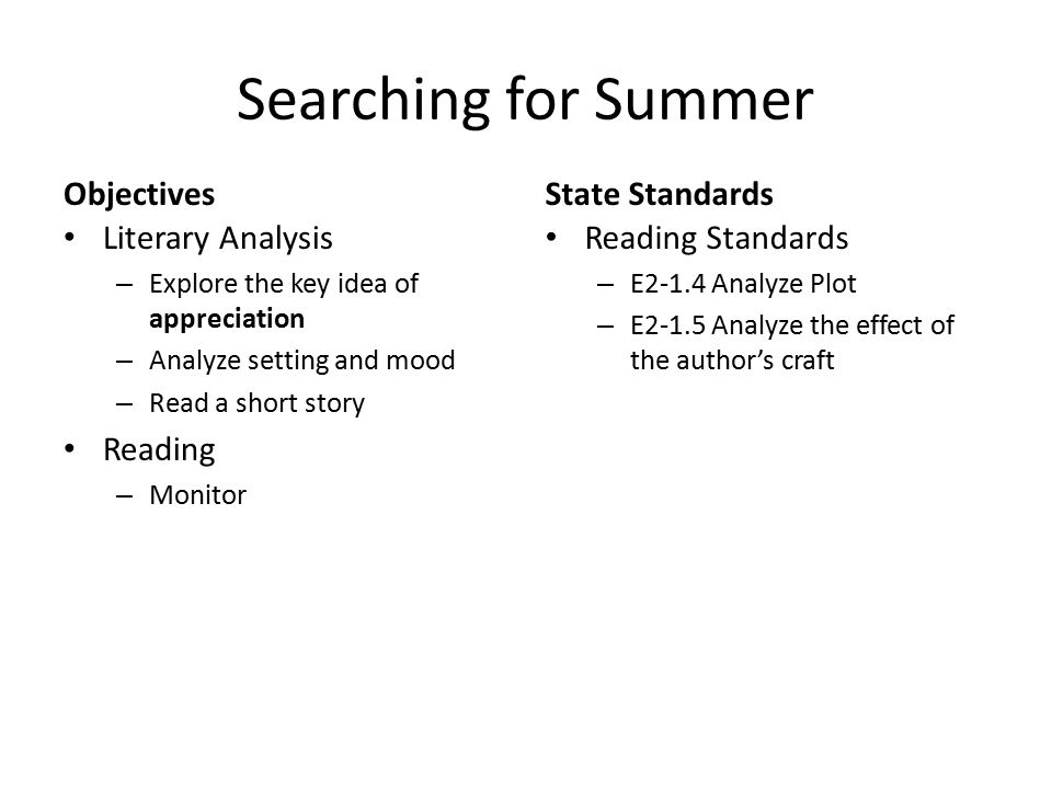 Searching for Summer Objectives State Standards Literary Analysis