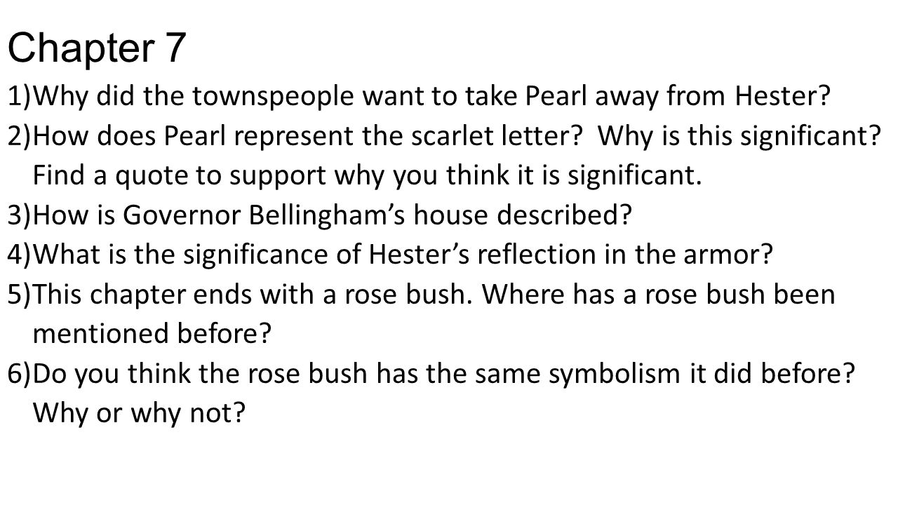 Discuss the symbol of the prison and the rose bush in the Scarlet Letter.