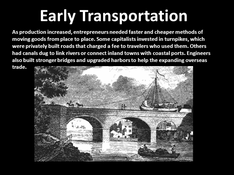 Early Transportation