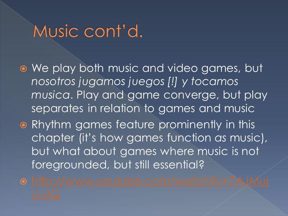 Music cont'd.