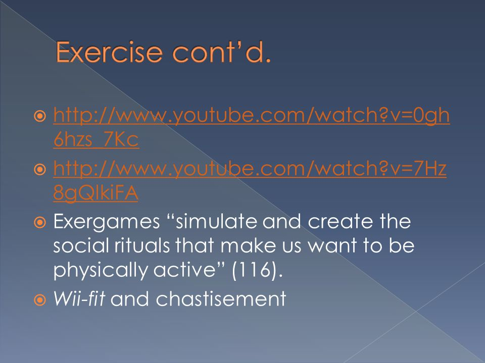 Exercise cont'd. http://www.youtube.com/watch v=0gh6hzs_7Kc