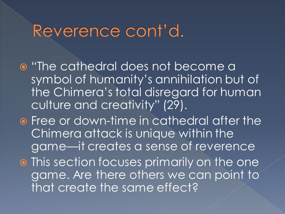 Reverence cont'd.