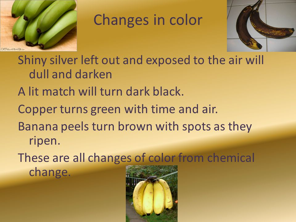 Changes in color