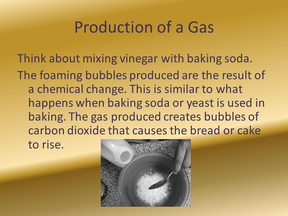 Production of a Gas