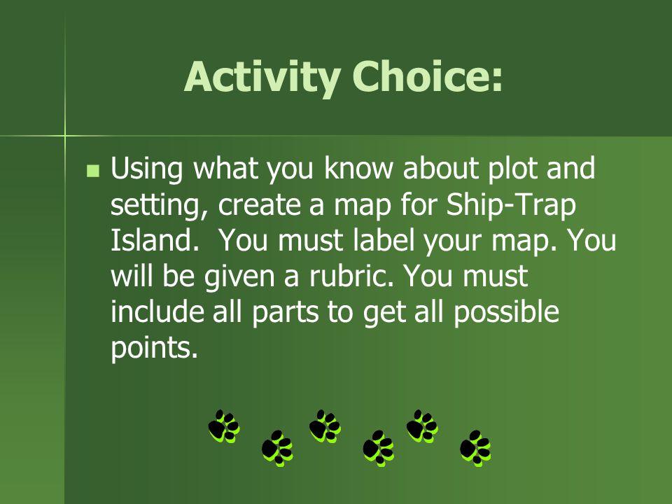 Activity Choice: