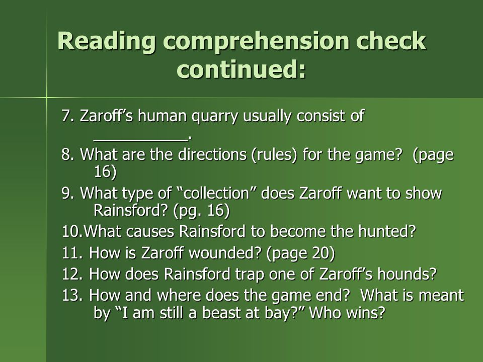 Reading comprehension check continued:
