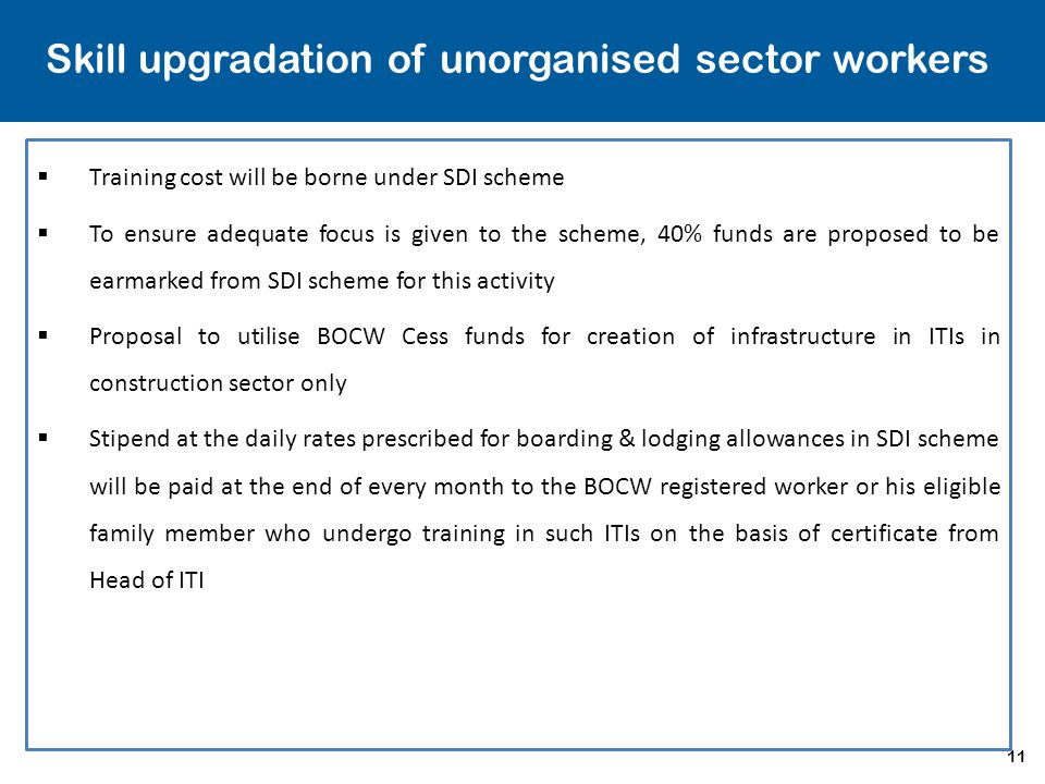 Skill upgradation of unorganised sector workers