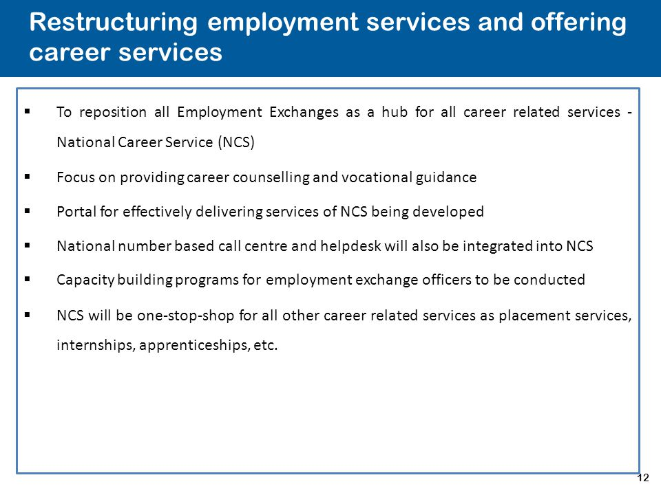 Restructuring employment services and offering career services