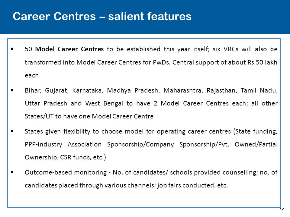 Career Centres – salient features