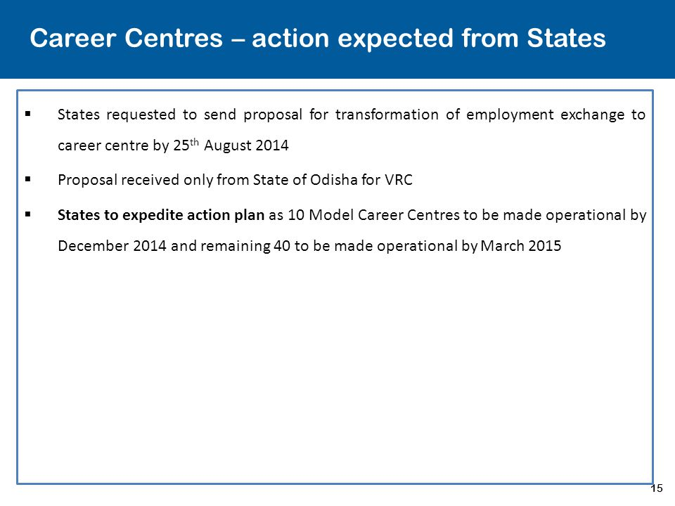 Career Centres – action expected from States