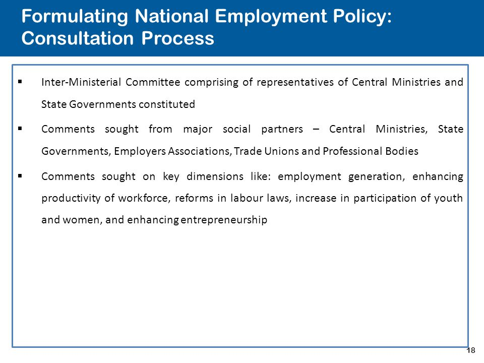 Formulating National Employment Policy: Consultation Process