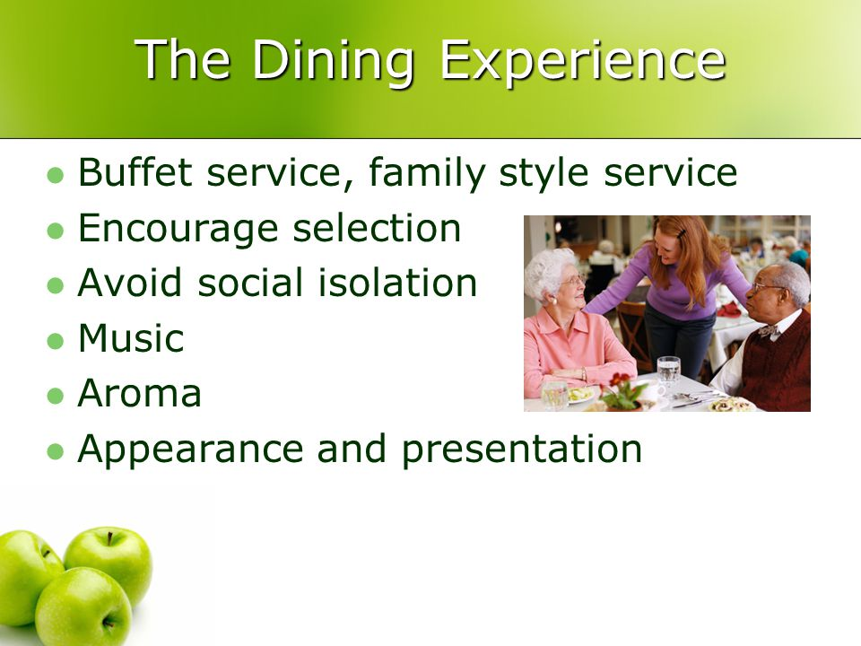The Dining Experience Buffet service, family style service
