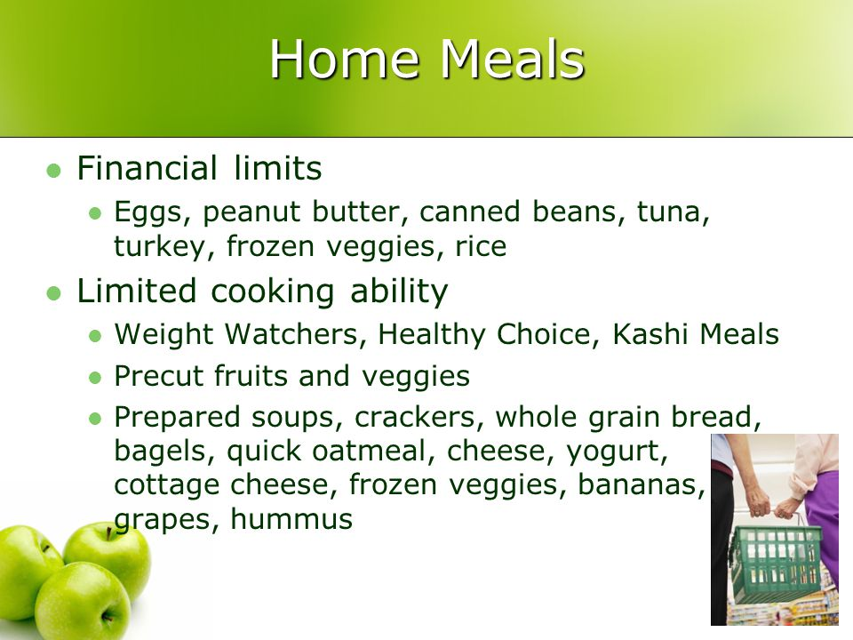Home Meals Financial limits Limited cooking ability