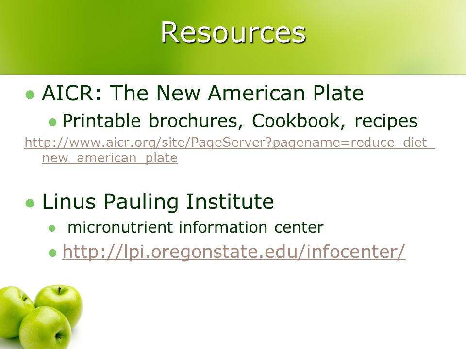 Resources AICR: The New American Plate Linus Pauling Institute