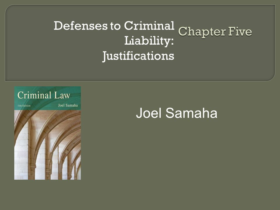 Defenses to Criminal Liability: Justifications
