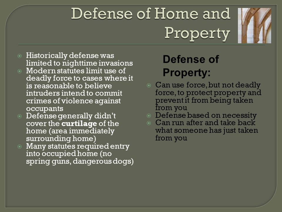 Defense of Home and Property