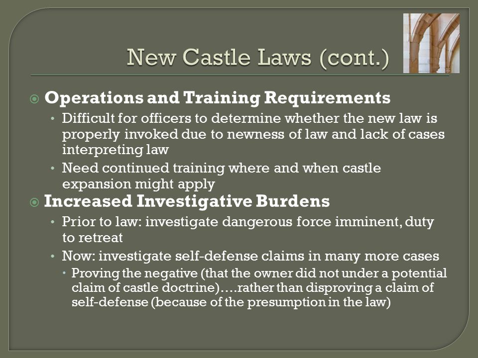New Castle Laws (cont.) Operations and Training Requirements