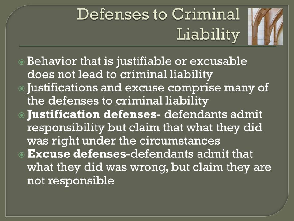 Defenses to Criminal Liability