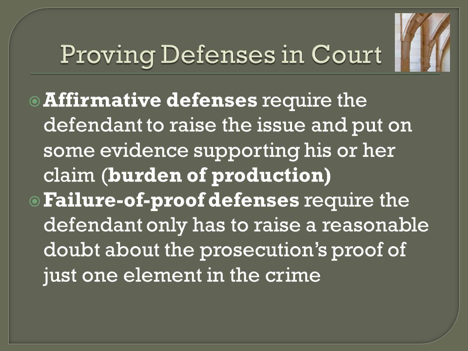 Proving Defenses in Court