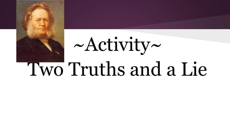 Activity: 2 Truths & A Lie
