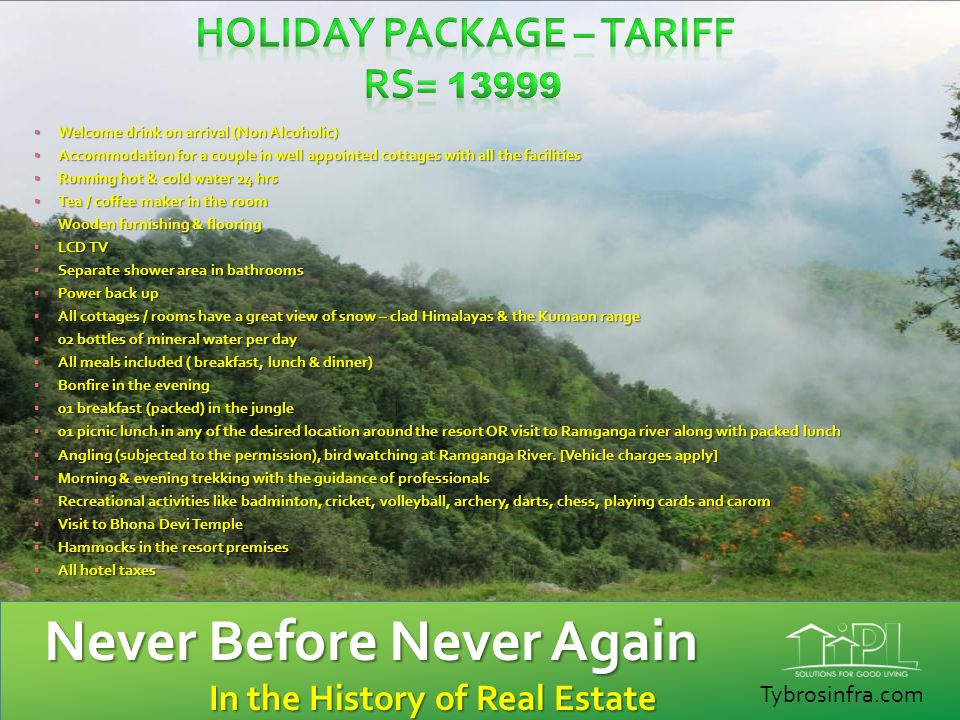 Holiday Package – Tariff Rs= 13999