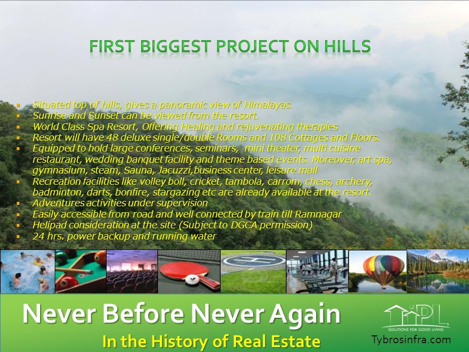 First Biggest Project on Hills