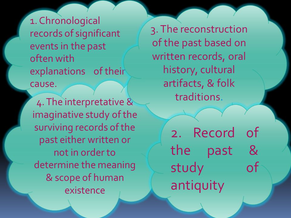 2. Record of the past & study of antiquity