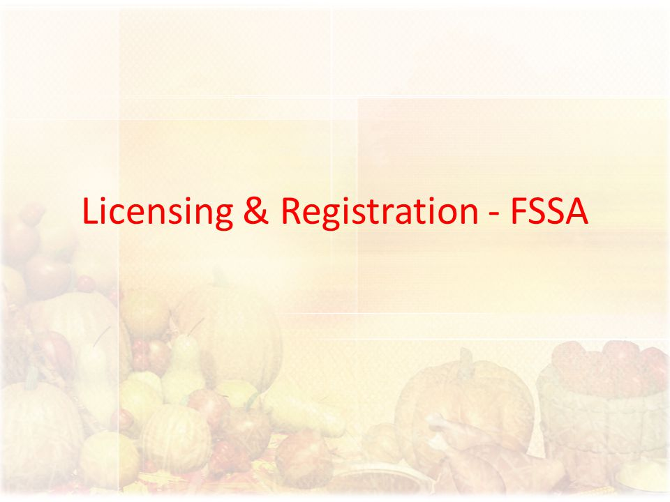 Licensing & Registration - FSSA