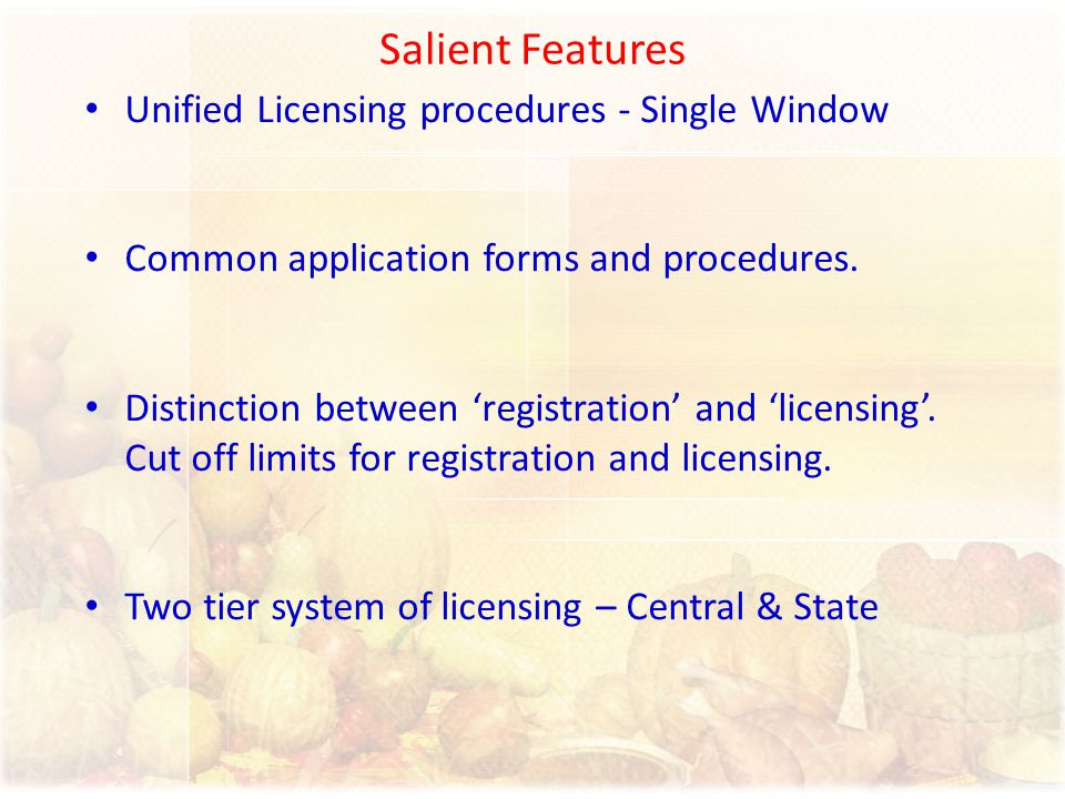 Salient Features Unified Licensing procedures - Single Window