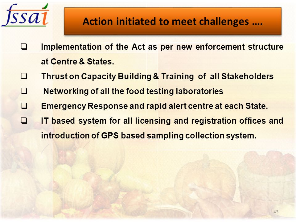 Action initiated to meet challenges ….