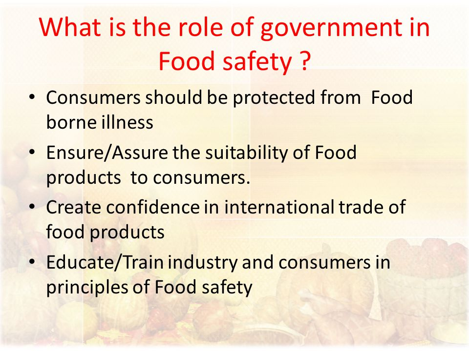 What is the role of government in Food safety