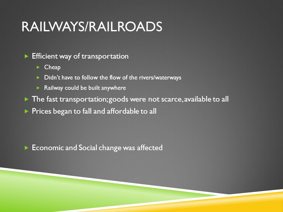 Railways/Railroads Efficient way of transportation