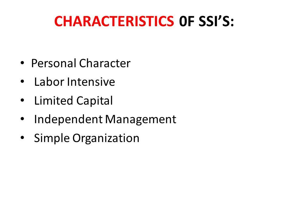 CHARACTERISTICS 0F SSI'S: