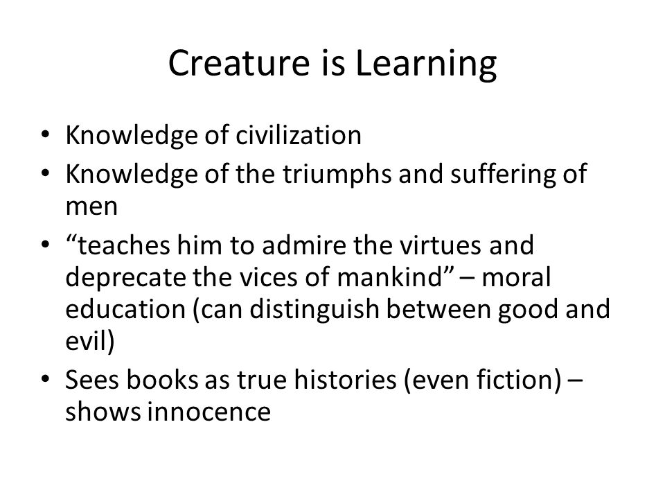 Creature is Learning Knowledge of civilization