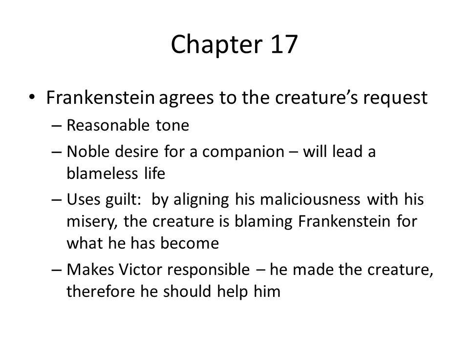 Chapter 17 Frankenstein agrees to the creature's request
