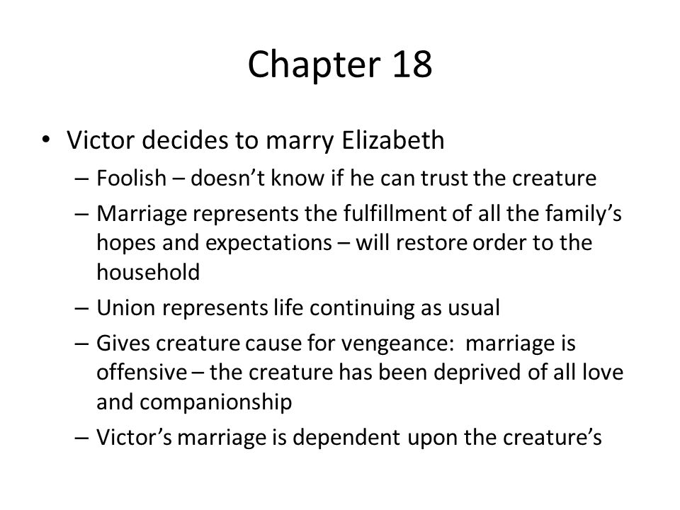 Chapter 18 Victor decides to marry Elizabeth