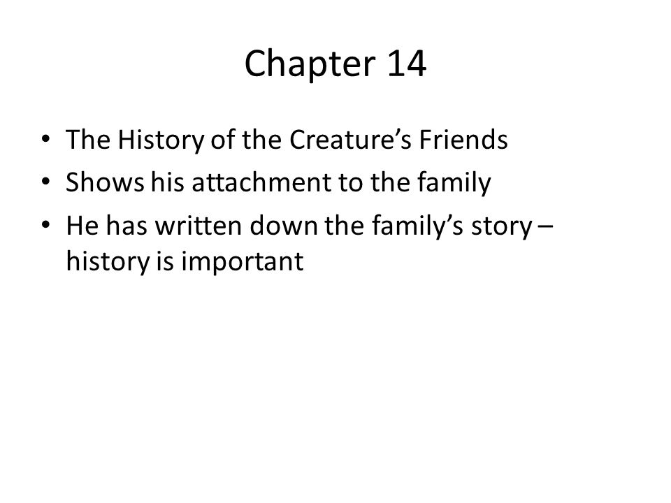 Chapter 14 The History of the Creature's Friends