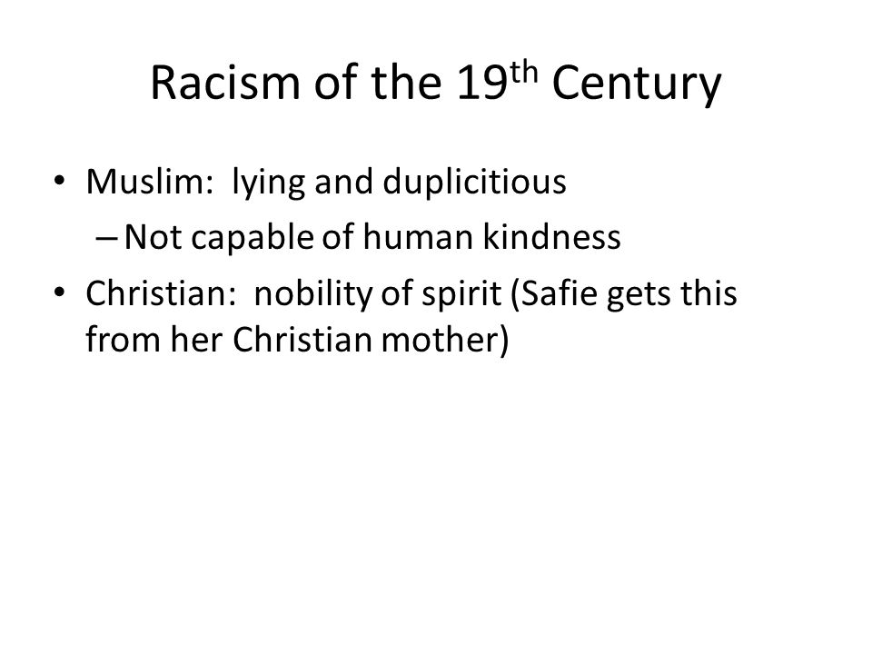 Racism of the 19th Century
