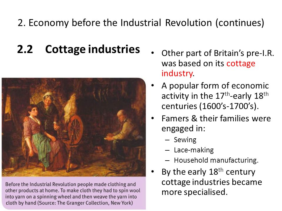 2. Economy before the Industrial Revolution (continues)