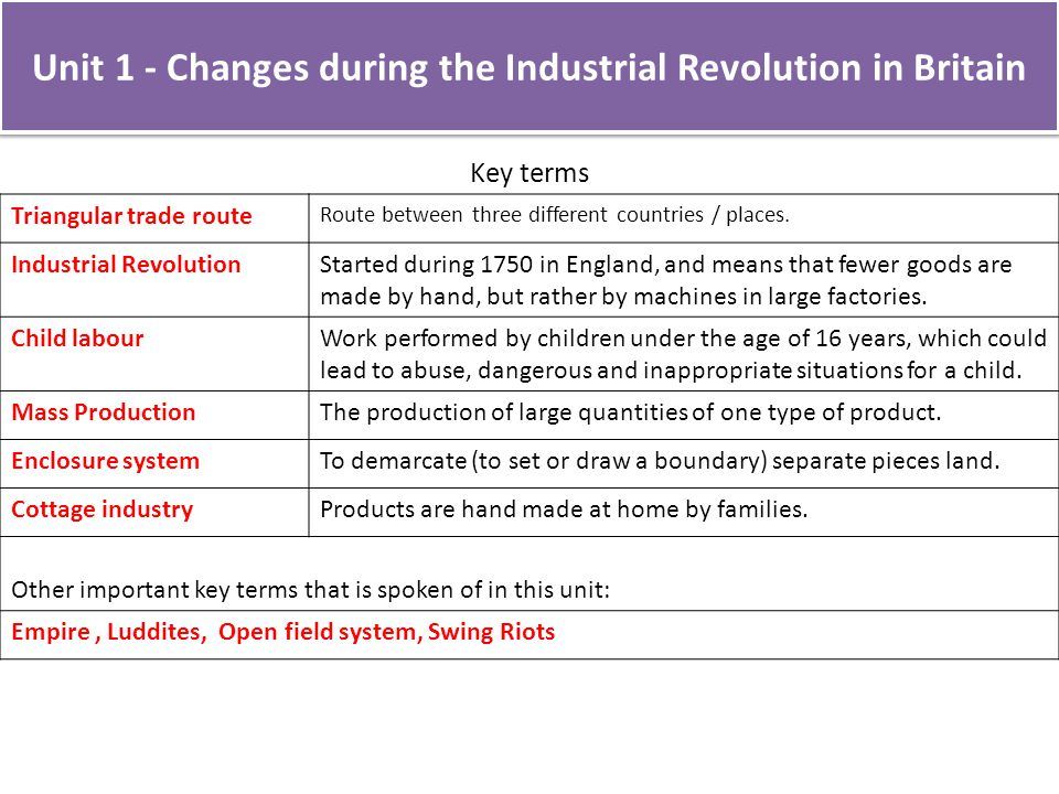 Unit 1 - Changes during the Industrial Revolution in Britain